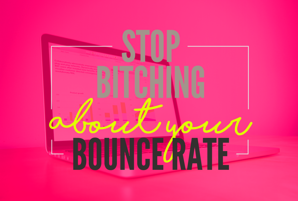 stop-bitchin-bounce-rate-inner