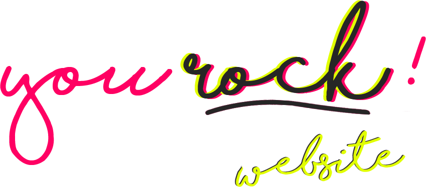 You Rock! Now let's fix your website
